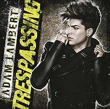Trespassing by Adam Lambert (2012-05-15)