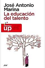 La educación del talento (Ariel) (Spanish Edition) Format Kindle
