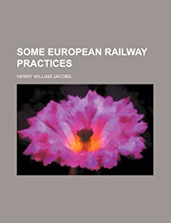 Some European Railway Practices