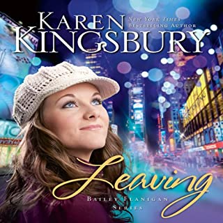 Leaving                   By:                                                                                                                                 Karen Kingsbury                               Narrated by:                                                                                                                                 Judy Young,                                                                                        Gabrielle de Cuir,                                                                                        Stefan Rudnicki,                   and others                 Length: 10 hrs and 5 mins     279 ratings     Overall 4.3