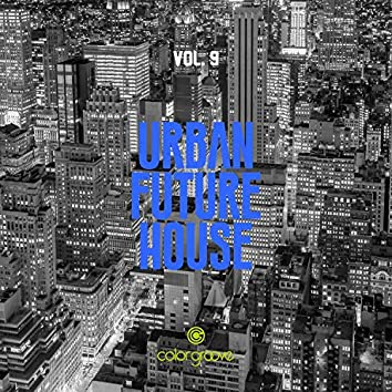 Urban Future House, Vol. 9