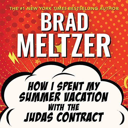 How I Spent My Summer Vacation with the Judas Contract audiobook cover art