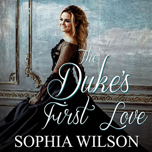 The Duke's First Love     Regency Romance Series              By:                                                                                                                                 Sophia Wilson                               Narrated by:                                                                                                                                 Lavy Samo                      Length: 1 hr and 35 mins     Not rated yet     Overall 0.0