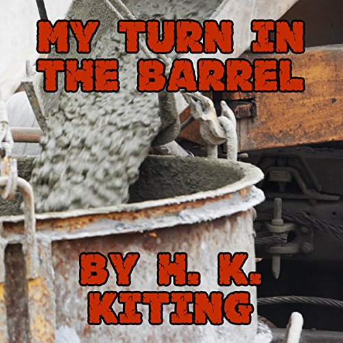 My Turn in the Barrel audiobook cover art