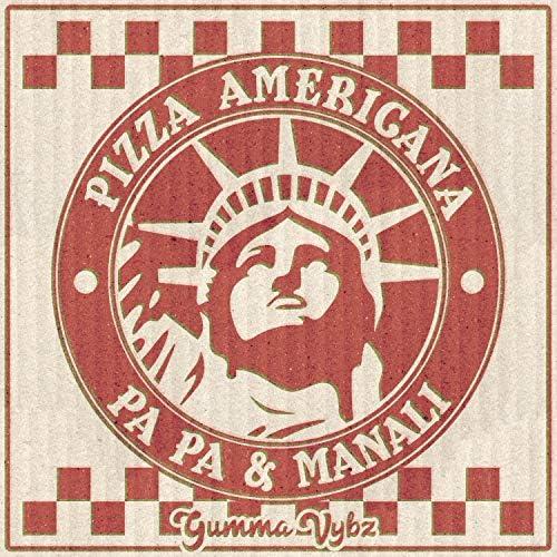 Pa Pa & Manali & Gumma Vybz