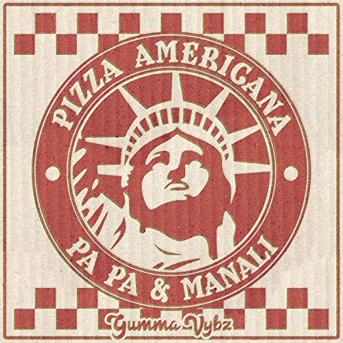Pizza Americana [Explicit]