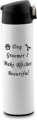 BEKECH Funny Dog Groomer Mug Pet Groomer Mug I Make Bitches Beautiful Paw Print Hair Stylist Pet Grooming Coffee Mug Present for Dog Hairdresser Dog Groomer Dog Salon Mug (travel mug)