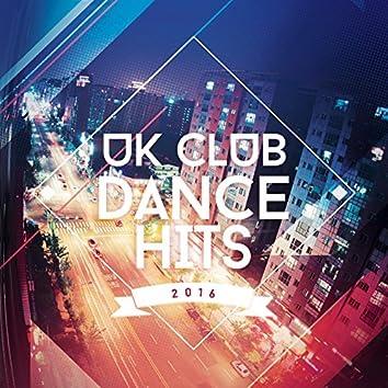 UK Club Dance Hits 2016