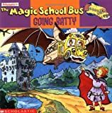 The Magic School Bus Going Batty: A Book About Bats