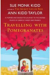 Travelling with Pomegranates (English Edition) Format Kindle