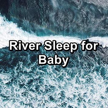 River Sleep for Baby