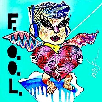 F.O.O.L.