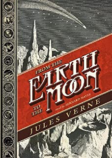 From the Earth to the Moon (Voyages Extraordinaires, 1865) by Jules Verne (2012-09-20)