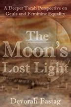 The Moon's Lost Light: Redemption and Feminine Equality