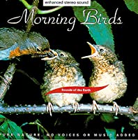 Sounds of Earth: Morning Birds