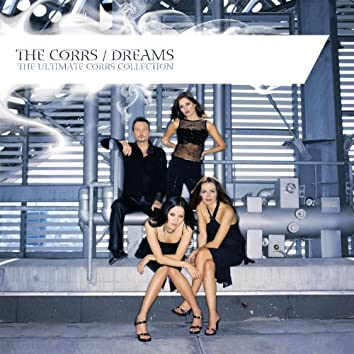 Dreams - The Ultimate Corrs Collection