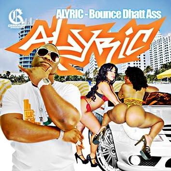 Bounce Dhatt Ass
