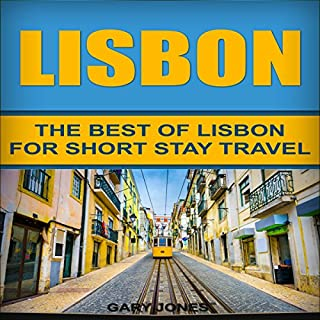 Couverture de Lisbon: The Best of Lisbon for Short-Stay Travel