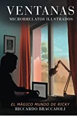 VENTANAS Microrrelatos Ilustrados: El MÁGICO mundo de Ricky (Vol. 01) (El MÁGICO mundo de Ricky. Microrrelatos Ilustrados) Tapa dura