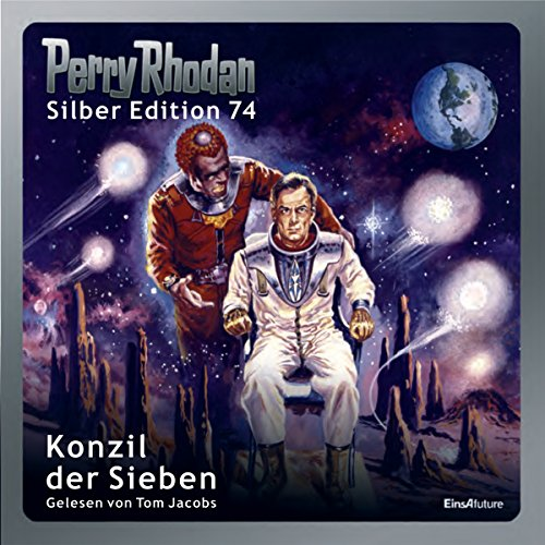 Konzil der Sieben (Perry Rhodan Silber Edition 74) audiobook cover art