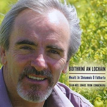 Bóithríní an Locháin: Sean-nós Songs from Connemara
