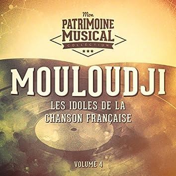Les idoles de la chanson française : Mouloudji, Vol. 4