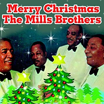 Merry Christmas The Mills Brothers