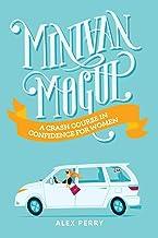 Minivan Mogul: A Crash Course in Confidence for Women