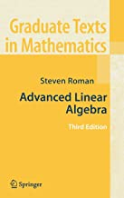 Advanced Linear Algebra (Graduate Texts in Mathematics, Vol. 135)