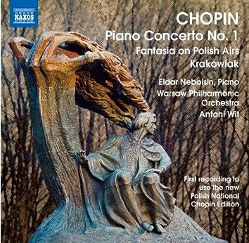 Chopin: Piano Concerto No. 1 - Fantasia on Polish Airs - Krakowiak