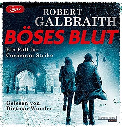 Böses Blut: Ein Fall für Cormoran Strike (Die Cormoran-Strike-Reihe, Band 5)