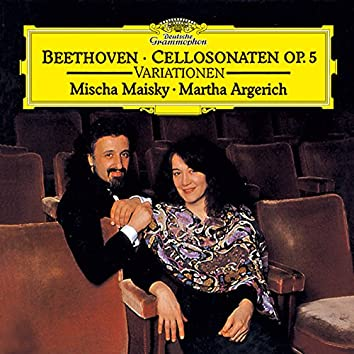 """Beethoven: 12 Variations On """"Ein Mädchen oder Weibchen"""" For Cello And Piano, Op. 66; Sonatas For Cello And Piano, Op. 5; 7 Variations On """"Bei Männern, welche Liebe fühlen"""", For Cello And Piano, WoO 46"""
