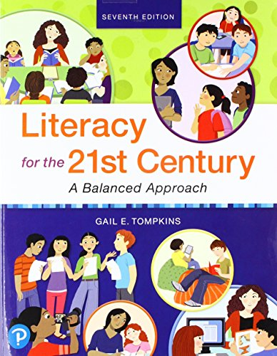 Compare Textbook Prices for Literacy for the 21st Century: A Balanced Approach 7 Edition ISBN 9780134813103 by Tompkins, Gail