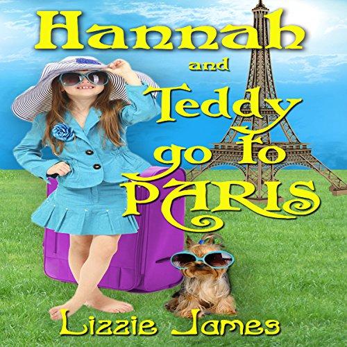 Hannah and Teddy Go to Paris audiobook cover art