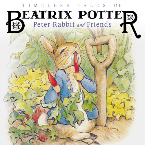 Timeless Tales of Beatrix Potter  Audiolibri