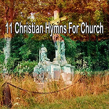 11 Christian Hymns for Church