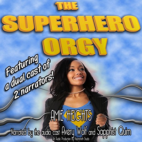 The Superhero Orgy (A Gangbang and Group Sex Story) audiobook cover art