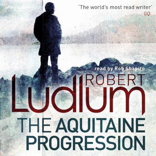 The Aquitaine Progression                   By:                                                                                                                                 Robert Ludlum                               Narrated by:                                                                                                                                 Rob Shapiro                      Length: 29 hrs and 17 mins     105 ratings     Overall 4.0