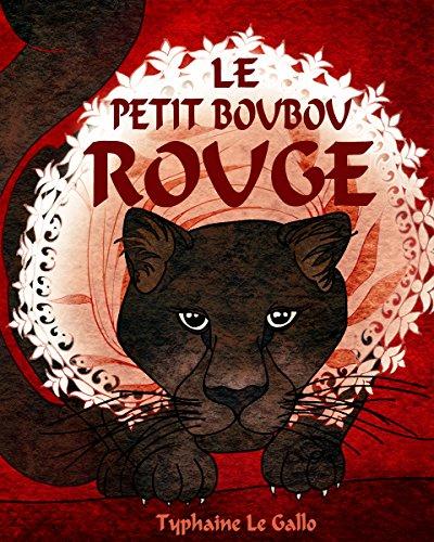 Le Petit Boubou rouge: Le Petit Chaperon rouge africain