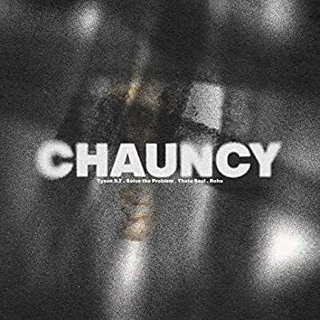 Chauncy (feat. Solve the Problem, Thato Saul & Roho)