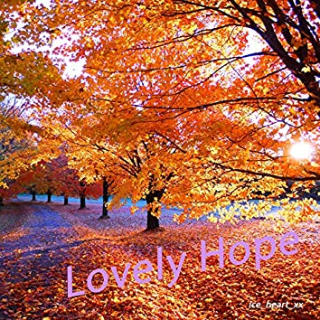 Lovely Hope