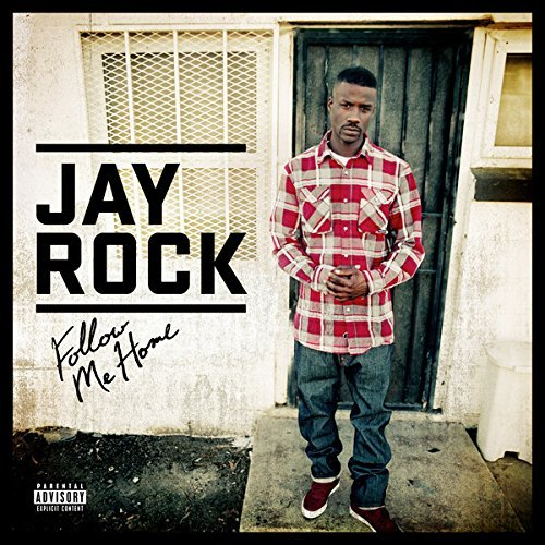 Follow Me Home by Jay Rock (2011) Audio CD