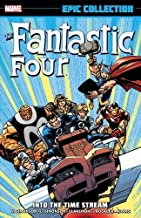 Fantastic Four Epic Collection: Into the Time Stream (The Fantastic Four Epic Collection)