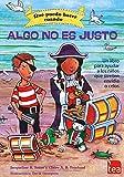 QUÉ PUEDO HACER CUANDO ALGO NO ES JUSTO: un libro para ayudar a los niños que sienten envidia o celos