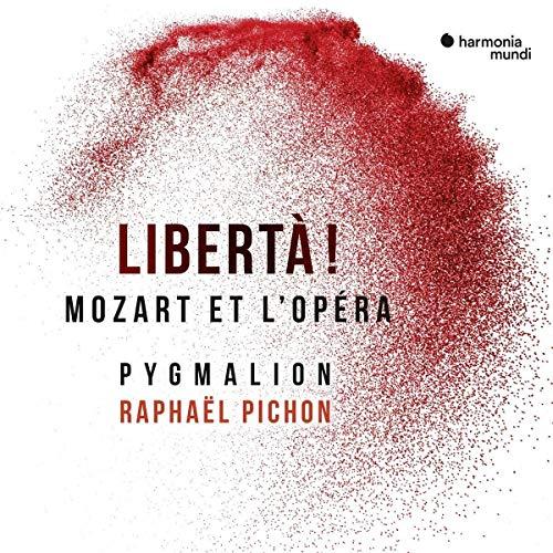 Liberta! (Rare Mozart Arias)