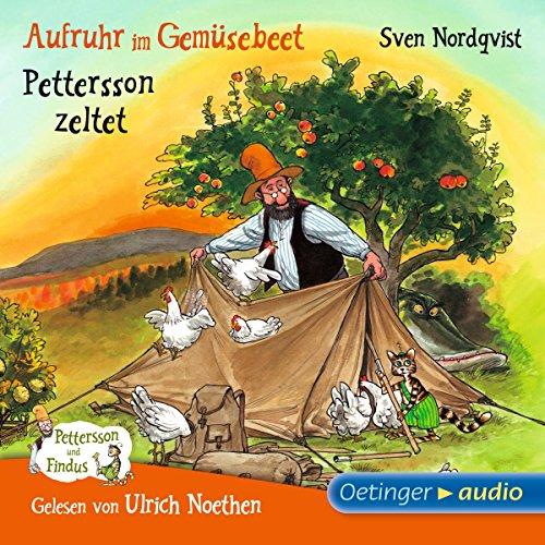 Aufruhr im Gemüsebeet / Pettersson zeltet (Pettersson und Findus) audiobook cover art