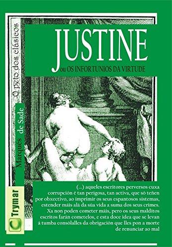Justine: Os infortunios da virtude
