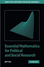 Essential Mathematics for Political and Social Research (Analytical Methods for Social Research)