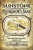 Sunstone | Dishonor's Bane (The Warstone Quartet Book 2)
