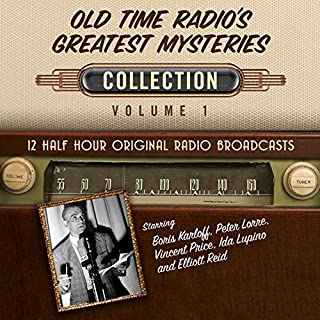 Old Time Radio's Greatest Mysteries, Collection 1                   By:                                                                                                                                 Black Eye Entertainment                               Narrated by:                                                                                                                                 full cast                      Length: 5 hrs and 47 mins     1 rating     Overall 5.0